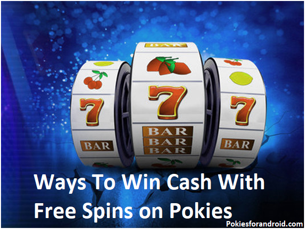 Ways to win pokies with free spins